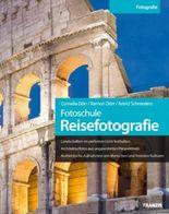 Fotoschule Reisefotografie