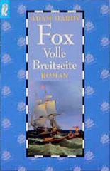 Fox, Volle Breitseite