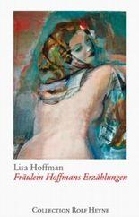 Fräulein Hoffmans Erzählungen