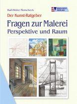 Fragen zur Malerei, Perspektive und Raum