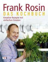 Frank Rosin - Das Kochbuch