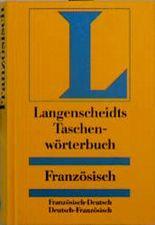 Französisch - Deutsch / Deutsch - Französisch. Taschenwörterbuch. Langenscheidt