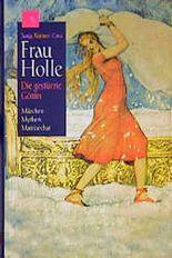 Frau Holle, Die gestürzte Göttin