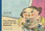 Frau Machova wartet auf den Postmann