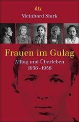Frauen im Gulag