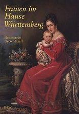 Frauen im Hause Württemberg