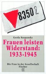 Frauen leisten Widerstand 1933-1945