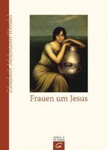 Frauen um Jesus