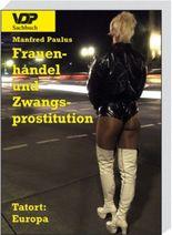Frauenhandel und Zwangsprostitution