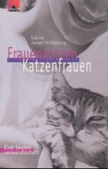 Frauenkatzen - Katzenfrauen