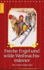 Freche Engel und wilde Weihnachtsmänner