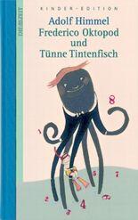 Frederico Oktopod und Tünne Tintenfisch