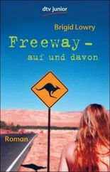 Freeway - auf und davon