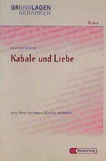 Friedrich Schiller: Kabale und Liebe