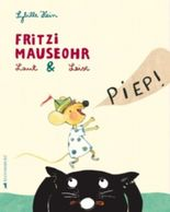 Fritzi Mauseohr Laut & Leise