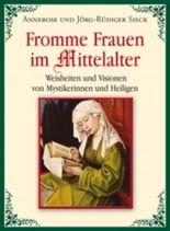 Fromme Frauen im Mittelalter