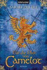 Für die Ehre von Camelot