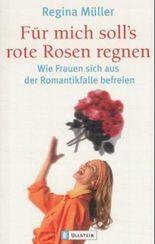 Für mich soll's rote Rosen regnen