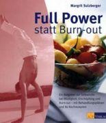 Full Power statt Burn-out