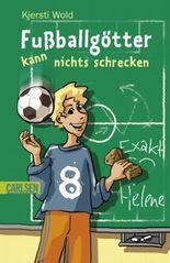 Fußballgötter, Band 2: Fußballgötter kann nichts schrecken