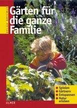 Gärten für die ganze Familie