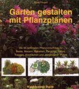Gärten gestalten mit Pflanzplänen