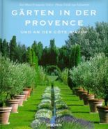 Gärten in der Provence und an der Cote D' Azur