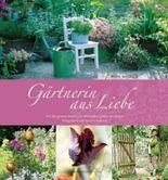Gärtnerin aus Liebe