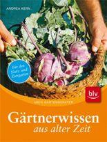 Gärtnerwissen aus alter Zeit