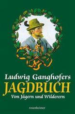Ganghofers Jagdbuch