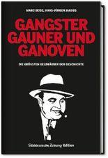 Gangster, Gauner und Ganoven