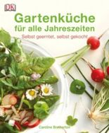 Gartenküche für alle Jahreszeiten