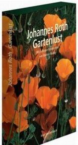 Gartenlust. Die neue Gartenlust