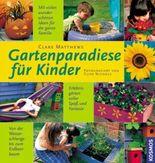 Gartenparadiese für Kinder