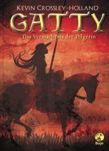 Gatty-Das Vermächtnis der Pilgerin