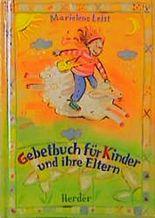 Gebetbuch für Kinder und ihre Eltern