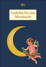 Gedichte für eine Mondnacht