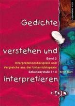Gedichte verstehen und interpretieren Band 2