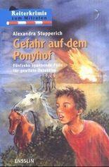 Gefahr auf dem Ponyhof