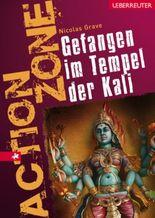 Gefangen im Tempel der Kali