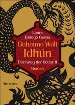 Geheime Welt Idhún - Der Krieg der Götter II