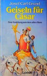 Geiseln für Cäsar