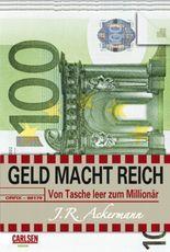 Geld macht reich