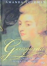 Georgiana, Das lustvolle Leben der Herzogin von Devonshire