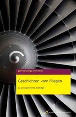 Germanwings Story Award 2006: Geschichten vom Fliegen