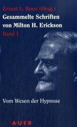Gesammelte Schriften von Milton H. Erickson