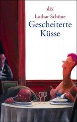 Gescheiterte Küsse