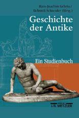 Geschichte der Antike. Ein Studienbuch