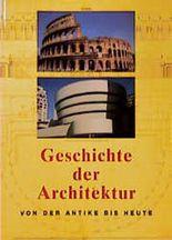 Geschichte der Architektur von der Antike bis heute