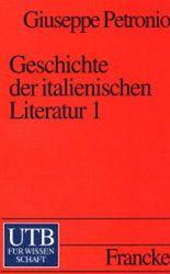 Geschichte der italienischen Literatur. Tl.1